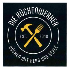 DIE KÜCHENWERKER EST. 2018 KÜCHEN MIT HERD UND SEELE Logo (DPMA, 2019)