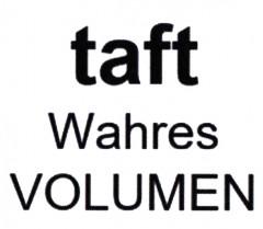 taft Wahres VOLUMEN