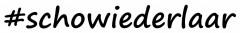 #schowiederlaar Logo (DPMA, 2019)