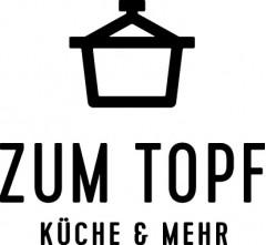 ZUM TOPF KÜCHE & MEHR